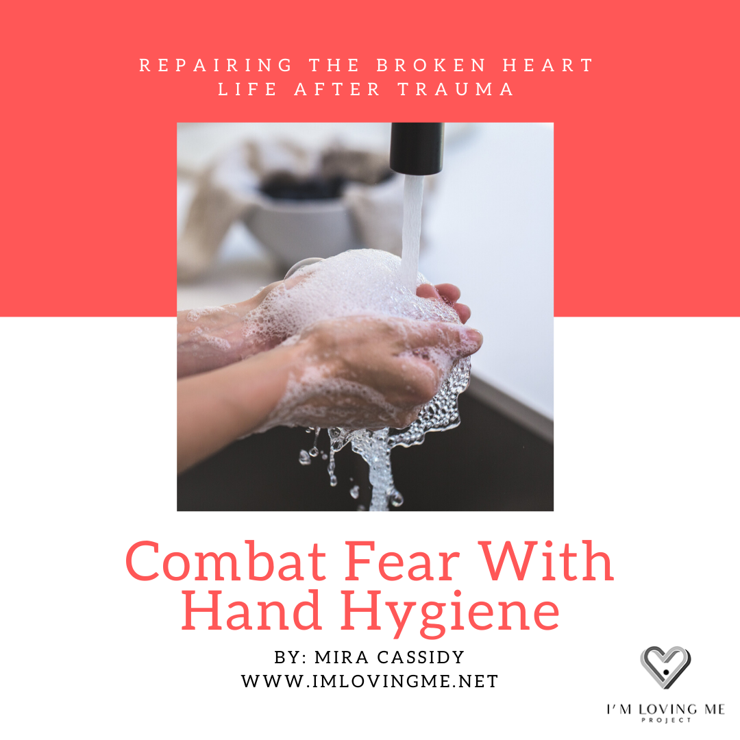 Combat Fear With Hand Hygiene