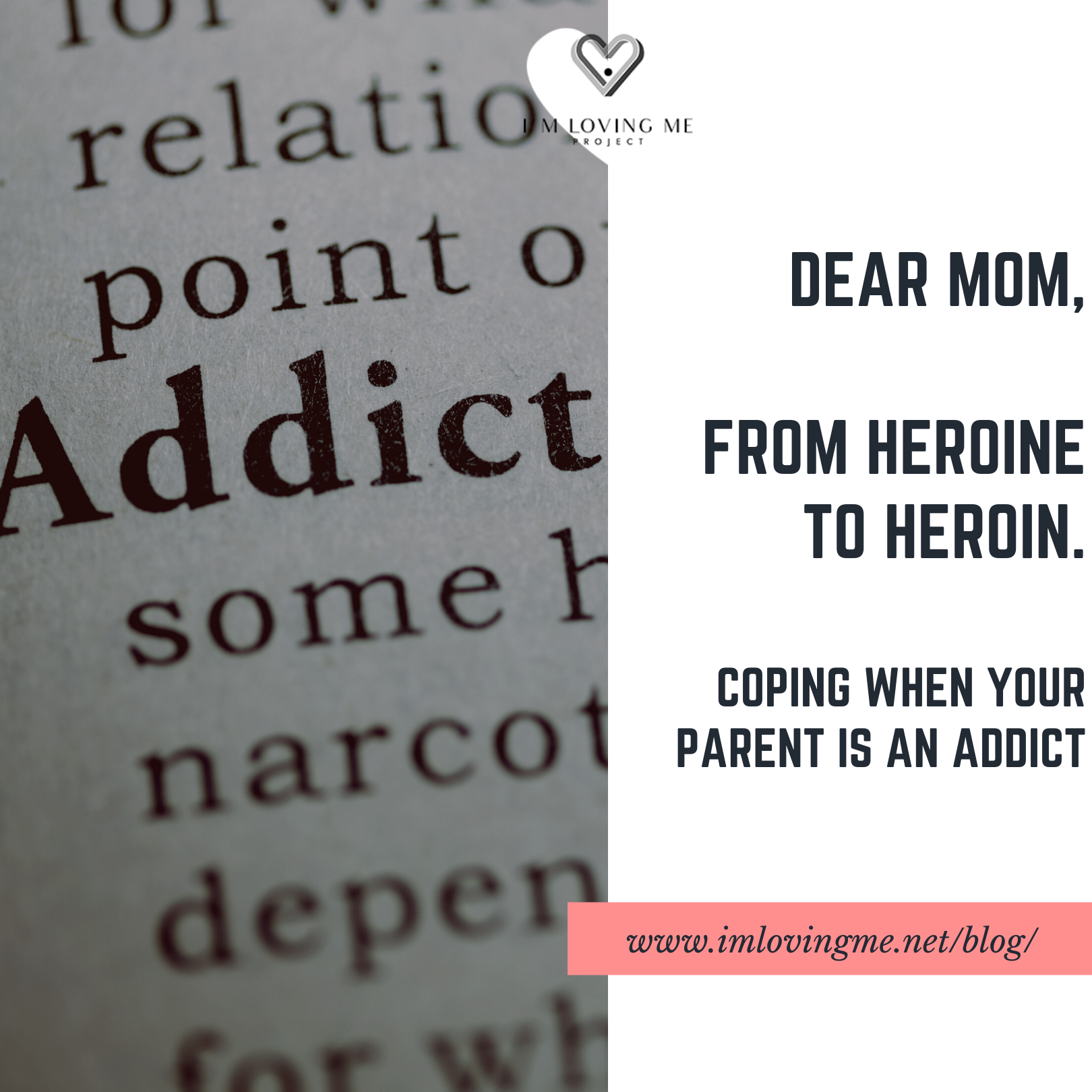 Dear Mom, From Heroine to Heroin?