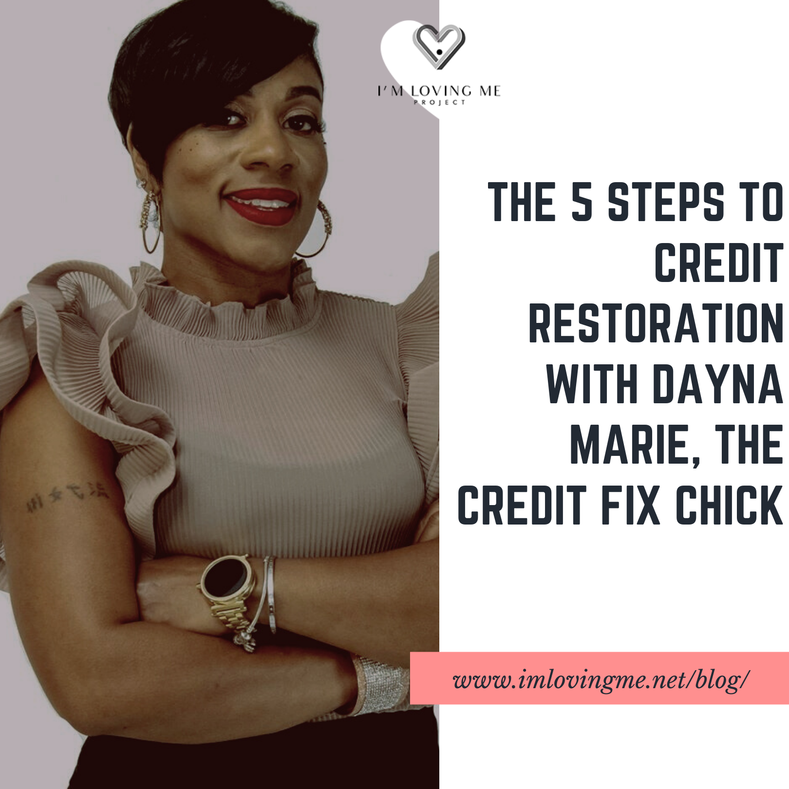 Five Steps to Credit Restoration with The Credit Fix Chick, Dayna Marie