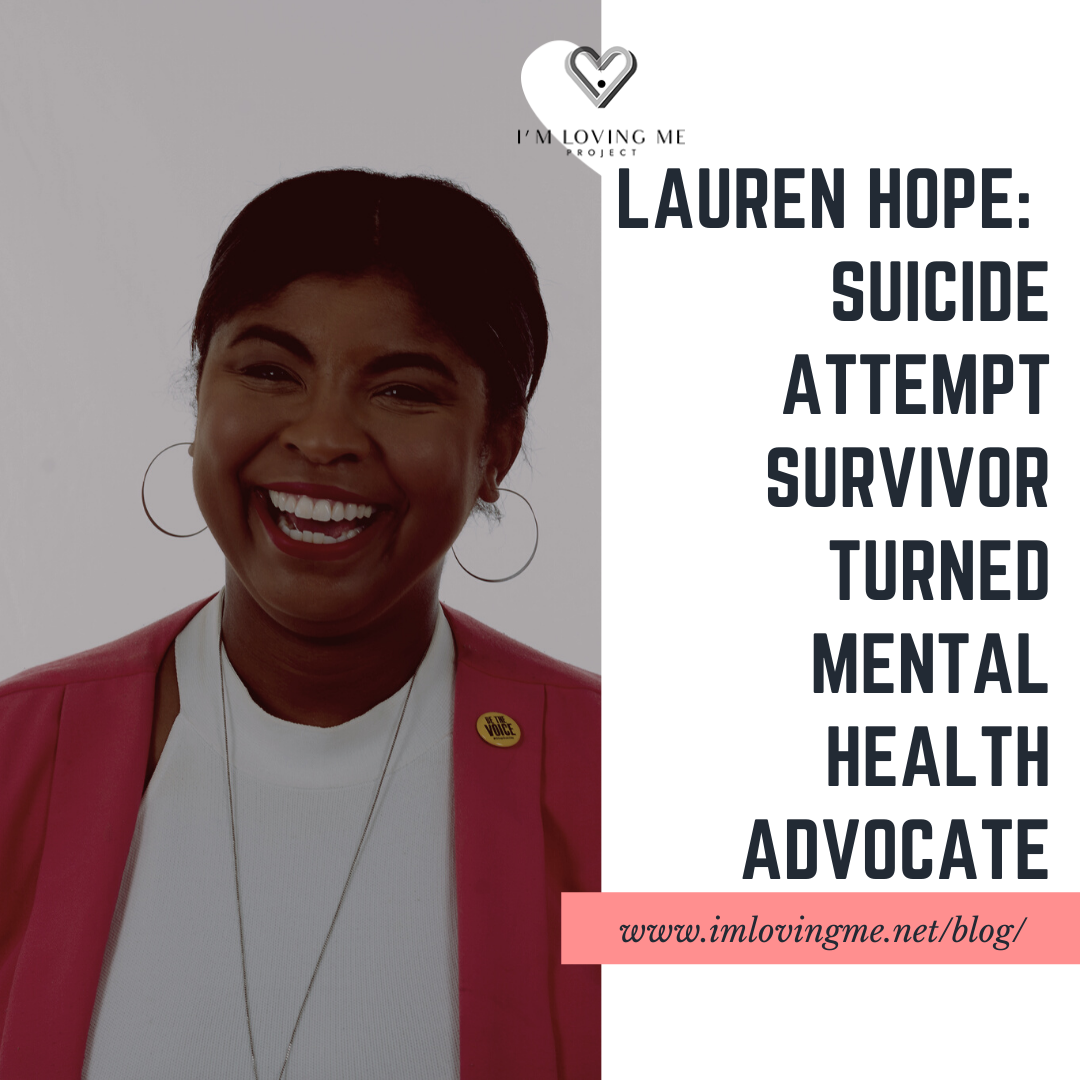 Lauren Hope: Suicide Attempt Survivor Turned Mental Health Advocate