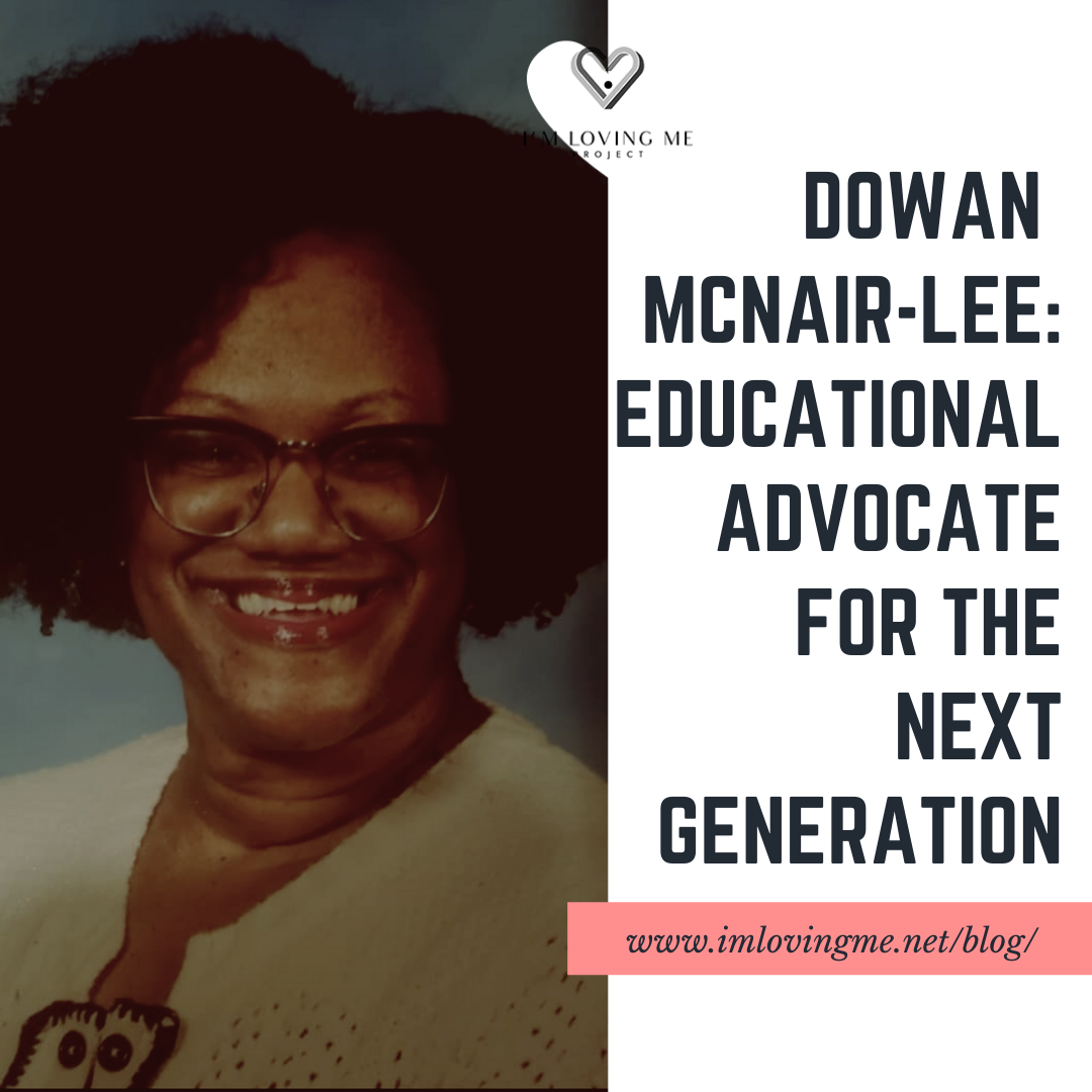 Dowan McNair-Lee: Educational Advocate For The Next Generation