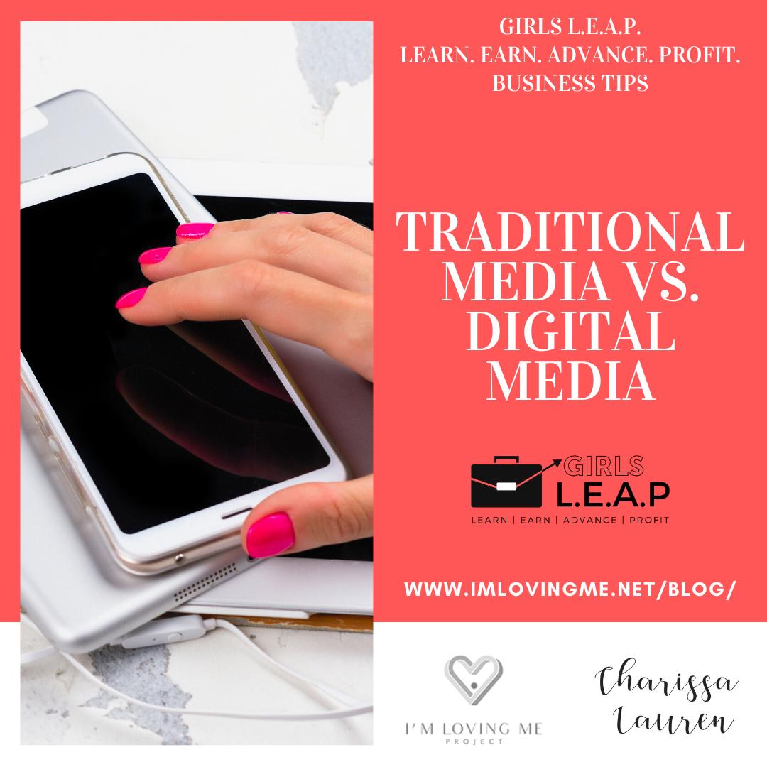 Traditional Media vs. Digital Media