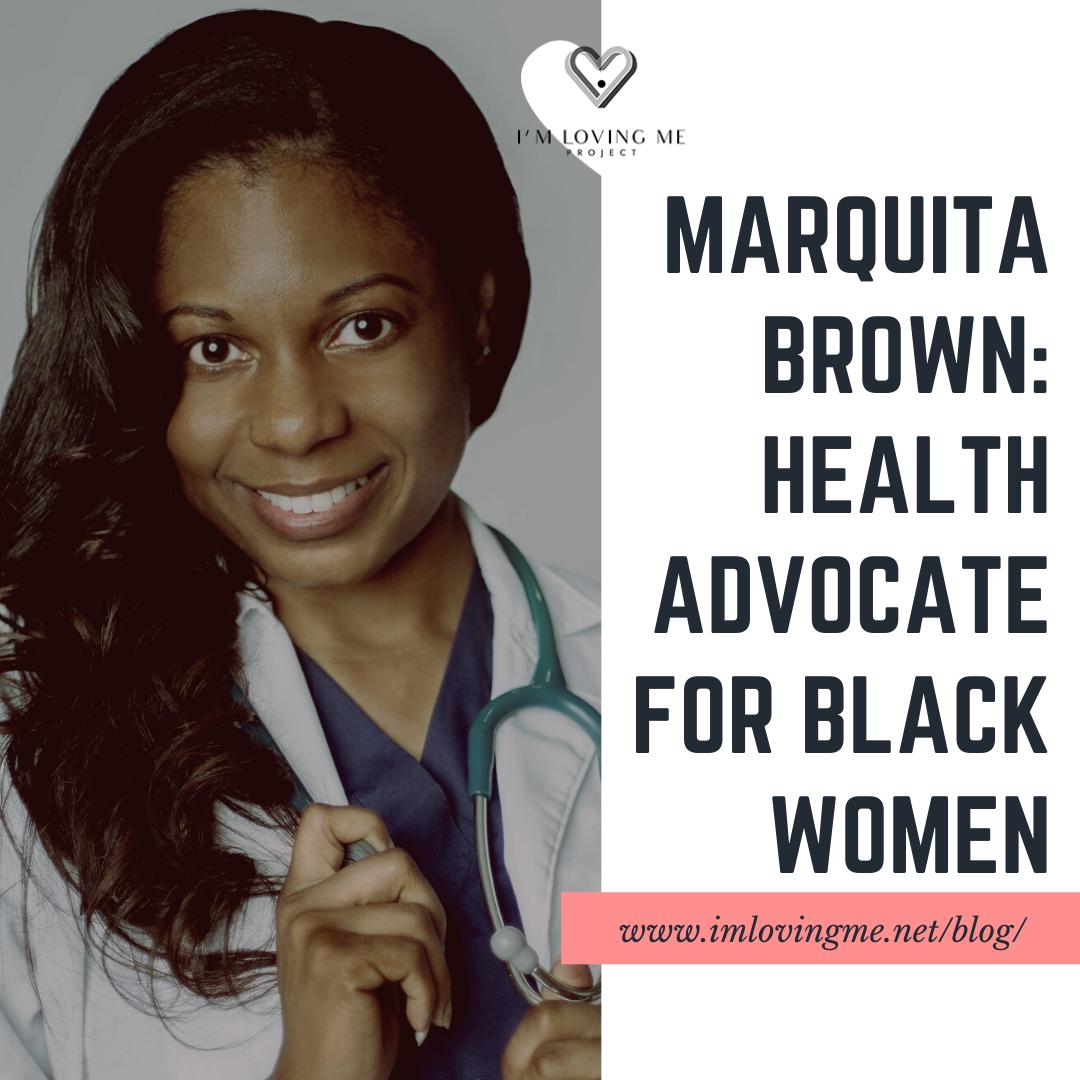Marquita Brown: Health Advocate for Black Women