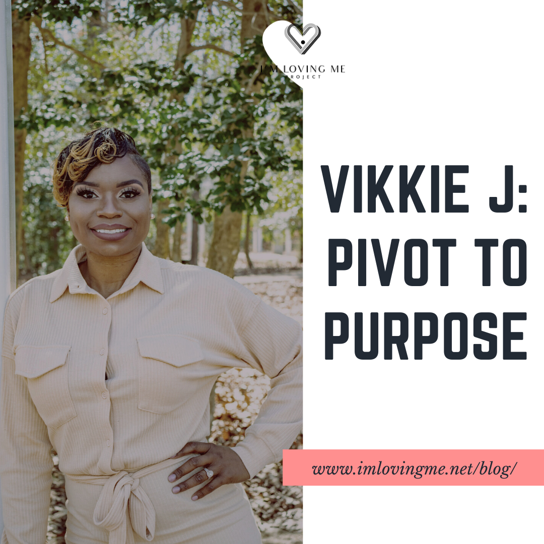 Vikkie J: Pivot To Purpose