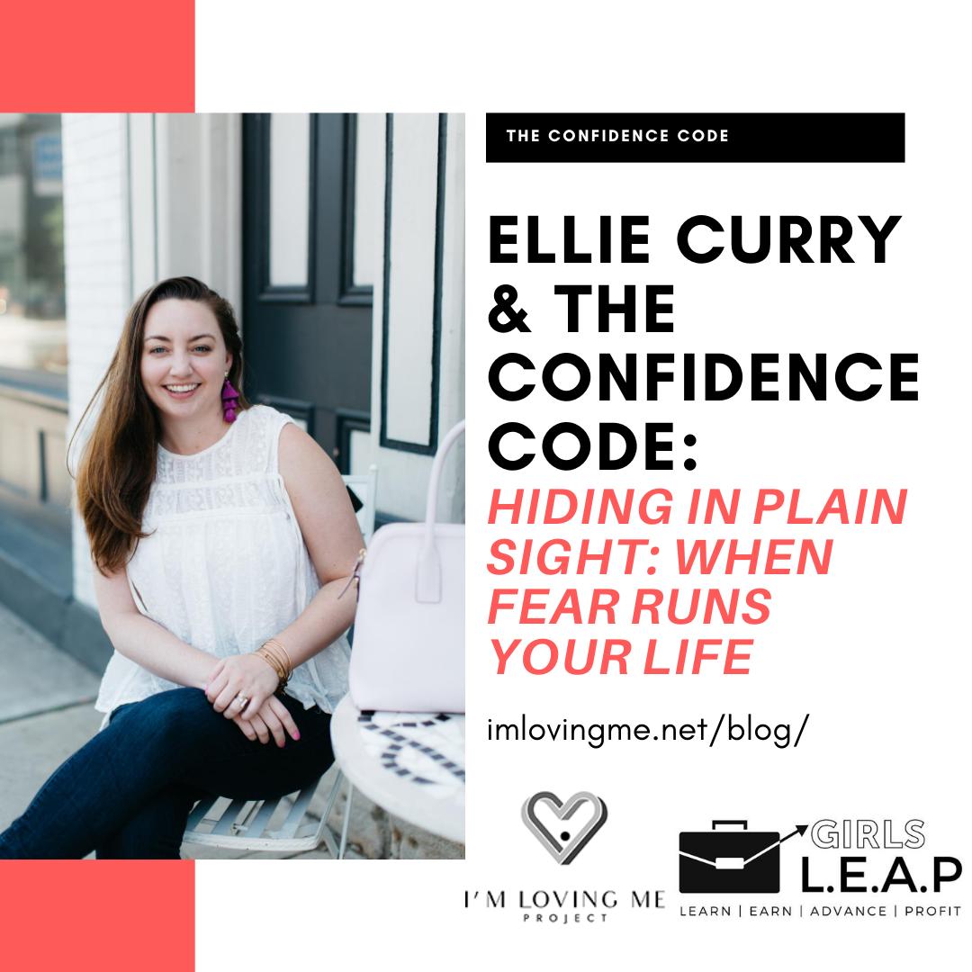 Hiding In Plain Sight: When Fear Runs Your Life