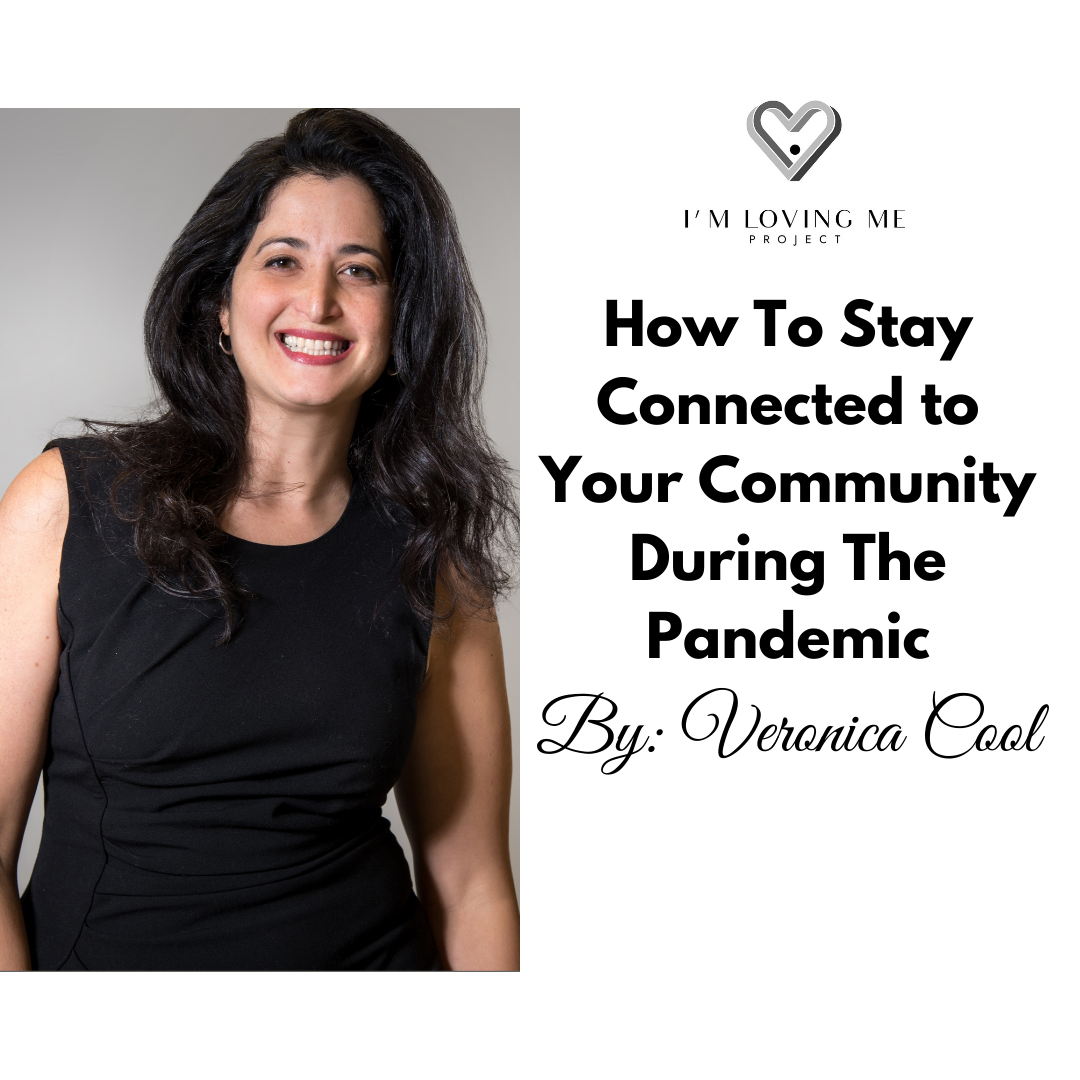 How To Stay Connected With Your Community During The Pandemic