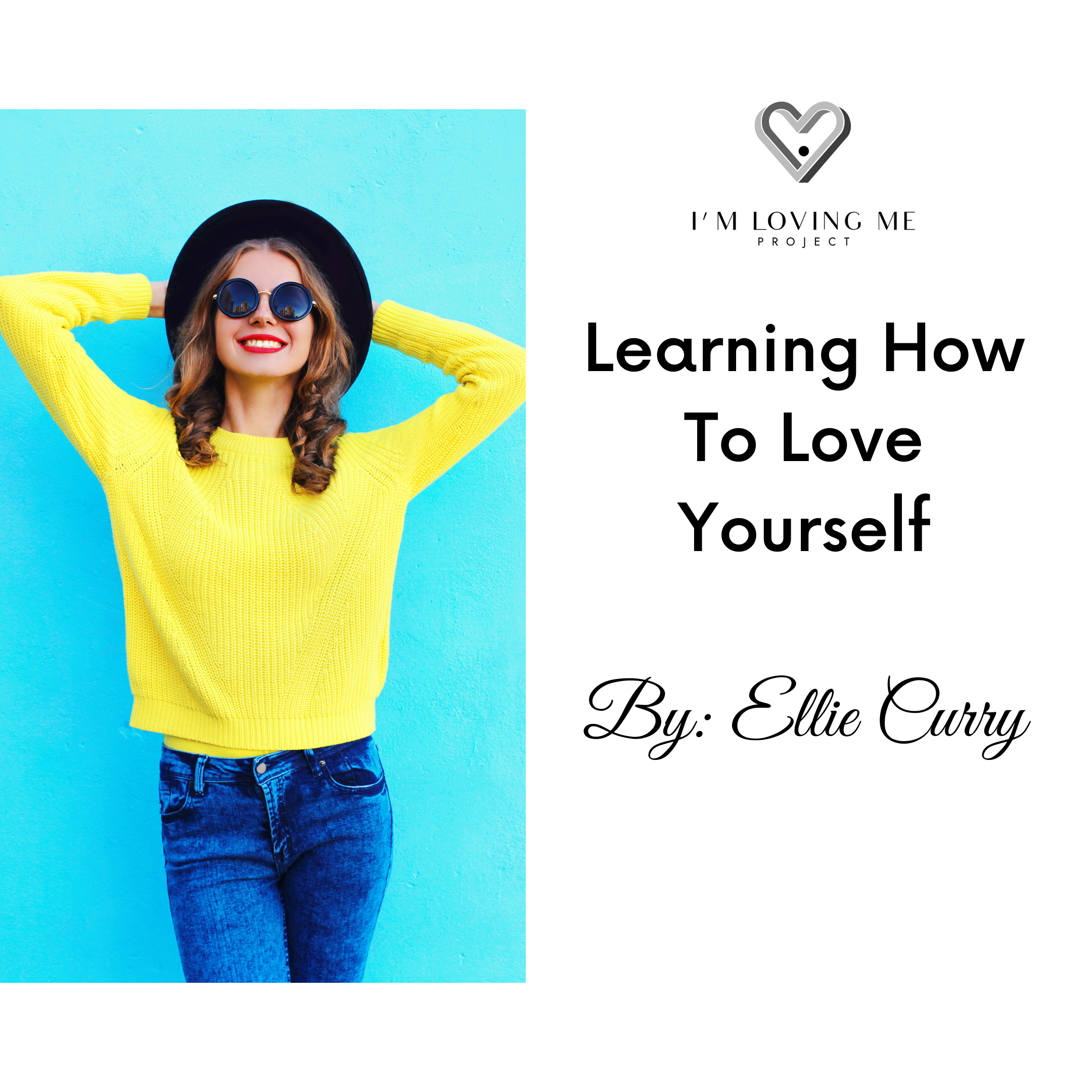 Learning How To Love Yourself