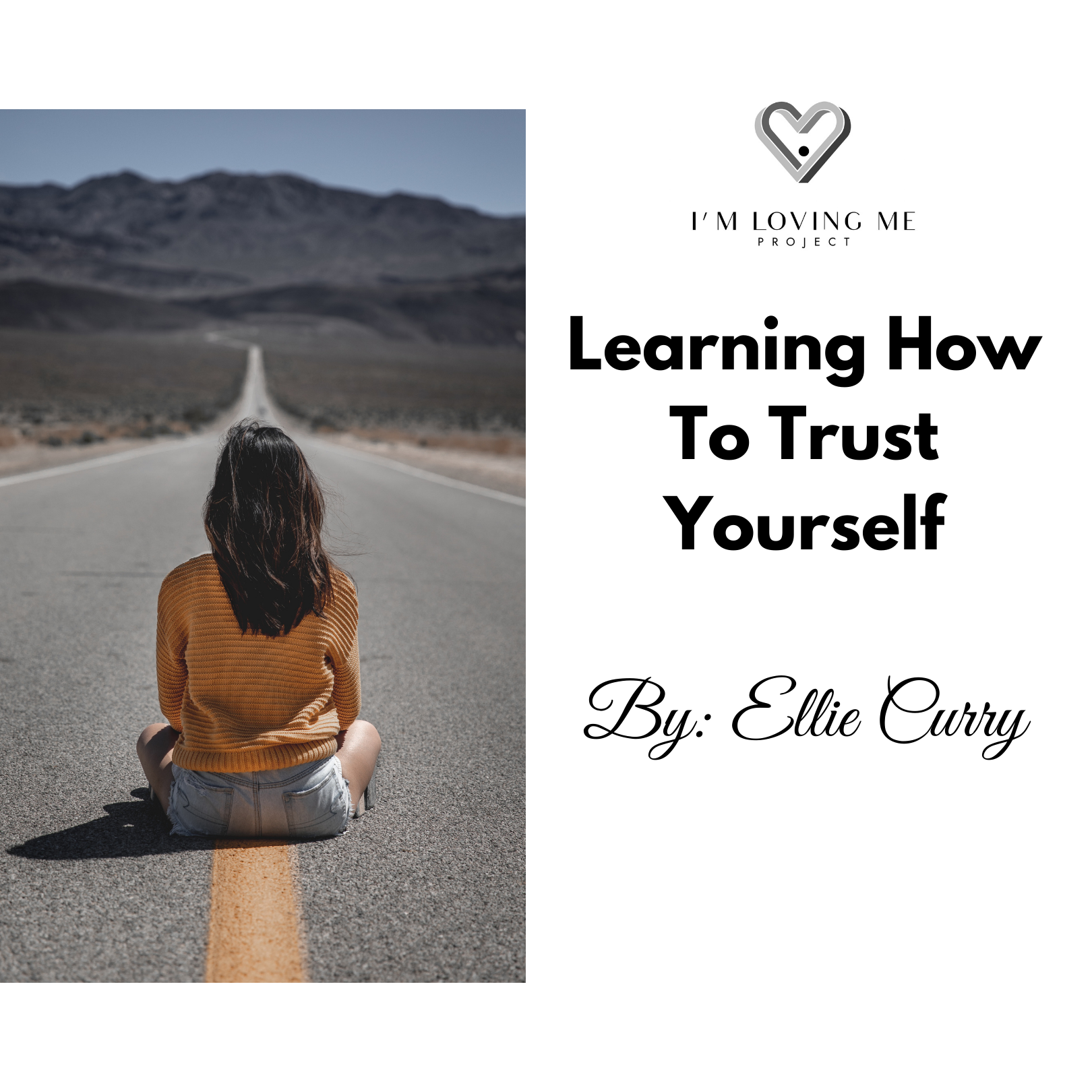 Learning How To Trust Yourself