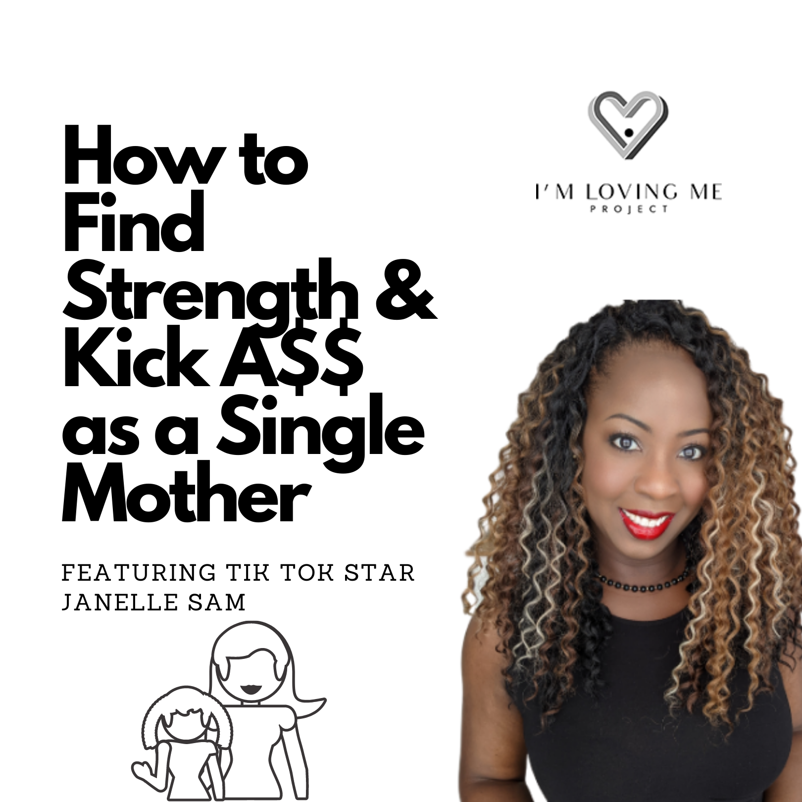 How to Find Strength and Kick A$$ As a Single Mother