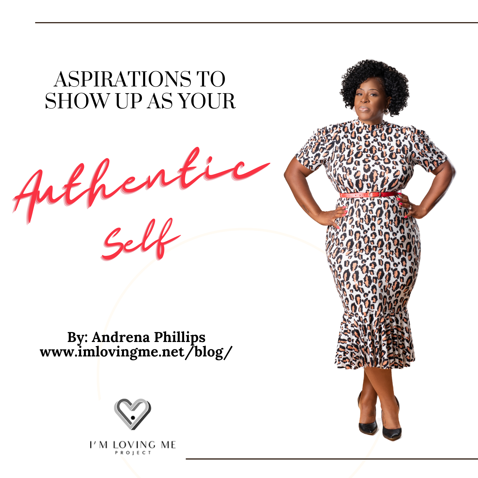 Aspirations to Show Up as your Authentic Self.