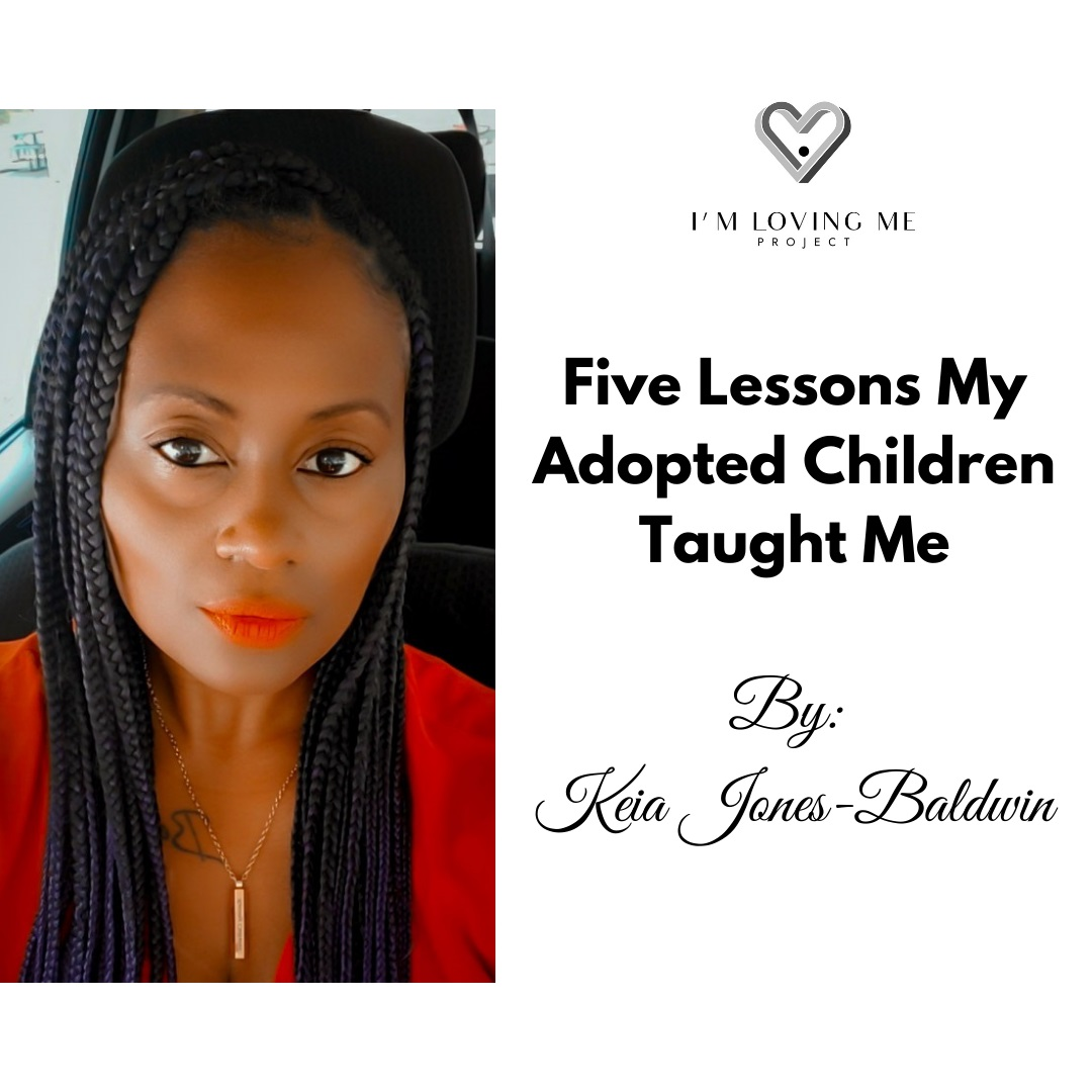 Five Lessons My Adopted Children Taught Me